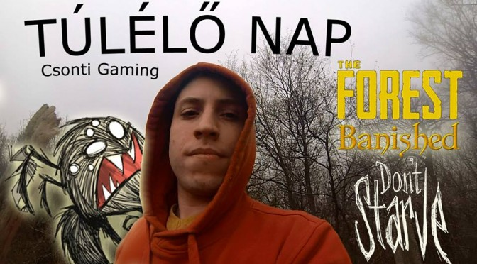 csonti gaming túlélő nap