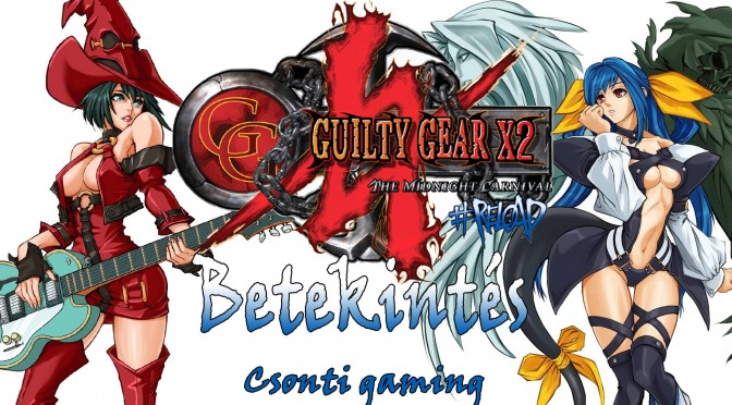 Guilty Gear xx reloaded bemutató