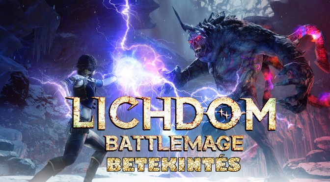 Lichdom Battlemage bemutató
