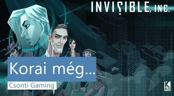 invisible inc csonti gaming