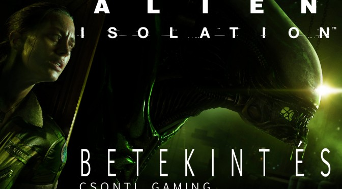 Alien isolation csonti gaming