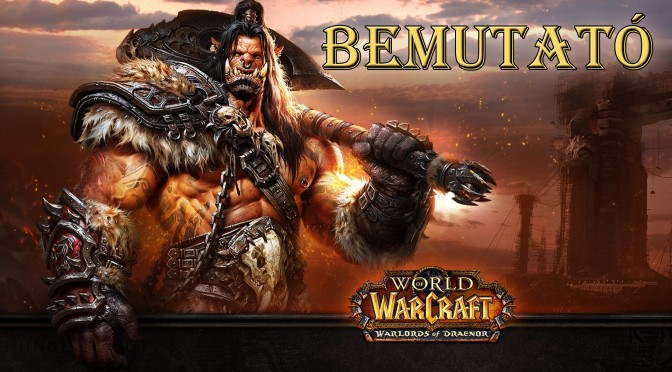 warlords of draenor csonti gaming