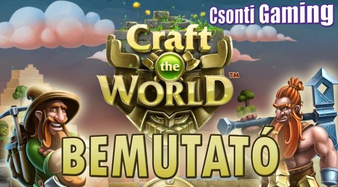 Craft the world bemutató