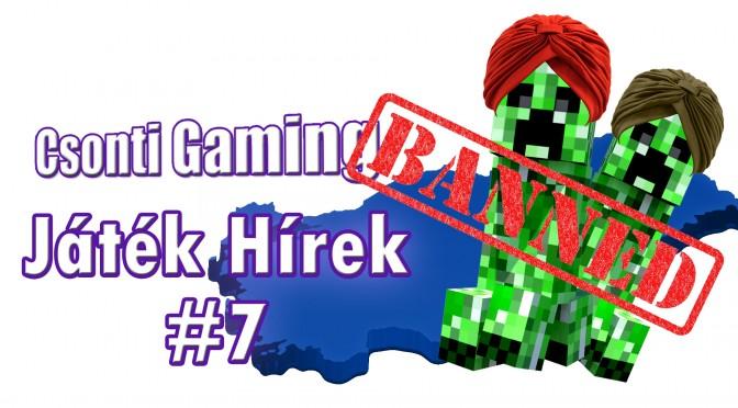 Játék hírek 7 – Minecraft Vs Törökország