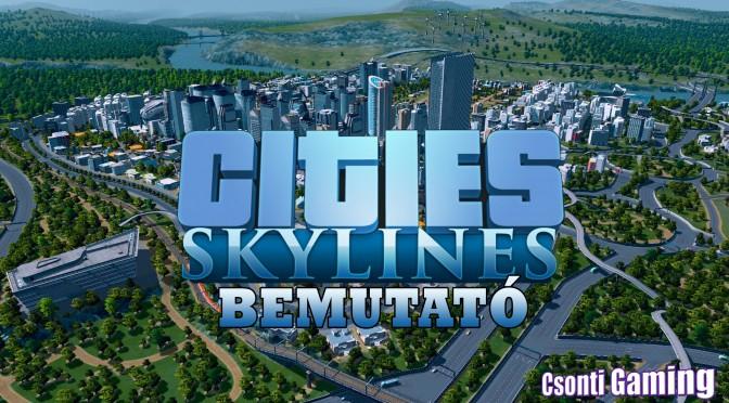 Cities: Skylines bemutató