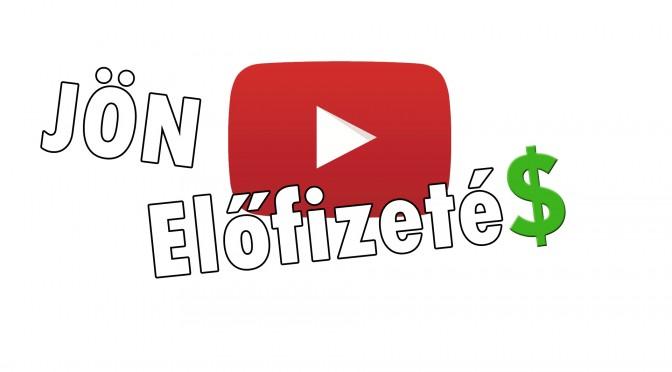 Fizetős lesz a Youtube? NEM