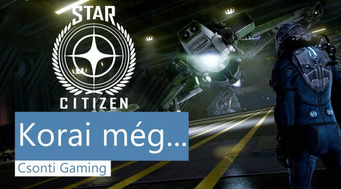 Star Citizen korai még bemutató