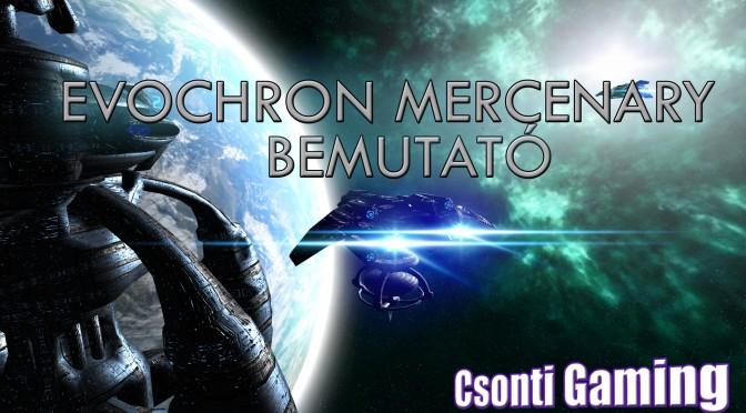 Evochron Mercenery bemutató – egy jó játék, amiről csak kevesen hallottak