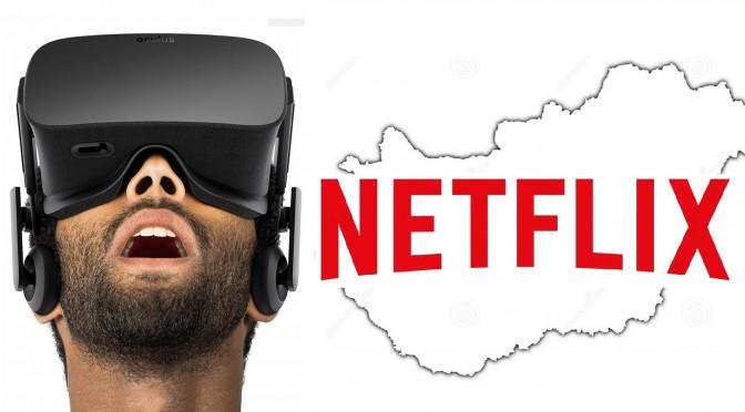 Oculus rift ár és Netflix Magyarországon